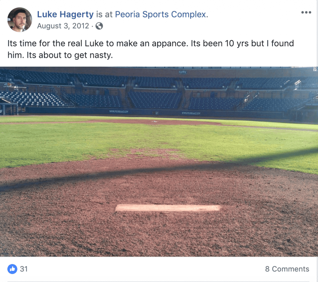 """Luke Hagerty's unofficial comeback declaration on Facebook: """"Its time for the real Luke to make an appearance. Its been 10 years but I found him. Its about to get nasty."""""""