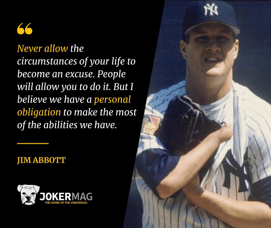 Jim Abbott inspiring baseball quote about life